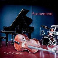 Trio X of Sweden - Antonement