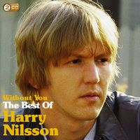 Harry Nilsson - Without You: The Best Of Harry Nilsson [Import]