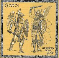Coven - Worship New Gods