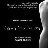 Daniel Alcheh - Leave You in Me