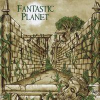 Fantastic Planet - Felonious Groove Foundation Presentsfantastic Plan