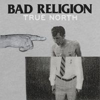 Bad Religion - True North [LP]