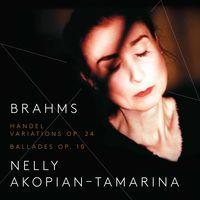 Brahms / Akopian-Nelly Tamarina - Handel Variations & 4 Ballads