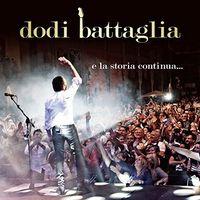 Dodi Battaglia - E La Storia Continua