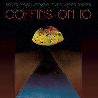 Kayo Dot - Kayo Dot : Coffins on Io