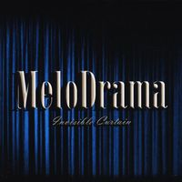 Melodrama - Invisible Curtain
