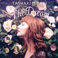 Tashaki Miyaki - The Dream [LP]