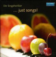 Die Singphoniker - Just Songs