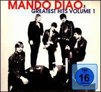 Mando Diao - Greatest Hits 1 (Bonus Dvd)