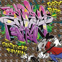 Dirty Rats - Sentences Remain