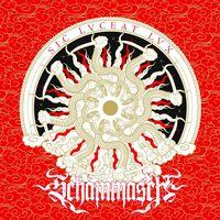 Schammasch - Sic Lvceat Lvx