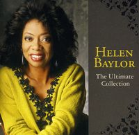 Helen Baylor - The Ultimate Collection