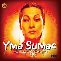 Yma Sumac - Essential Recordings
