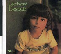 Leo Ferre - L'espoir [Import]