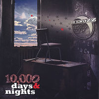 Oz Knozz - 10,000 Days & Nights