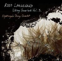 Nightingale String Quartet - STR QRTS Vol. 3