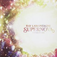 Ray LaMontagne - Supernova / Pick Up A Gun