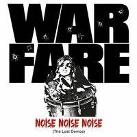 Warfare - Noise Noise Noise: Lost Demos