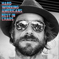 Hard Working Americans - Rest In Chaos [Vinyl]