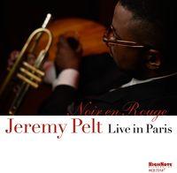 Jeremy Pelt - Noir En Rouge - Live In Paris