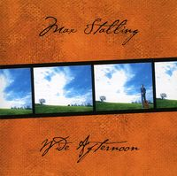 Max Stalling - Wide Afternoon