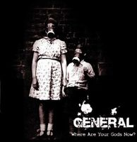 General - Where Are Your Gods Now