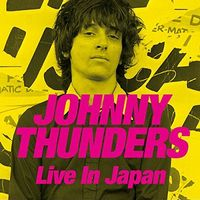 Johnny Thunders - Live In Japan (W/Dvd)