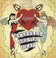 Reverend Horton Heat - Revival