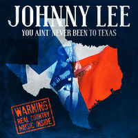 Johnny Lee - You Ain't Never Been To Texas