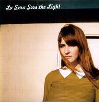 La Sera - Sees the Light