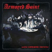 Armored Saint - Win Hands Down