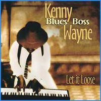 Kenny 'Blues Boss' Wayne - Let It Loose