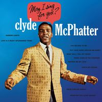 Clyde Mcphatter - May I Sing for You