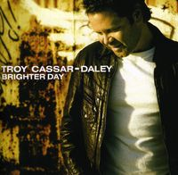 Troy Cassar-Daley - Brighter Day