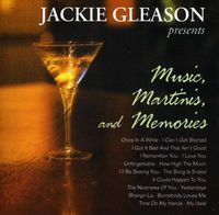 Jackie Gleason - Music Martinis & Memories [Import]