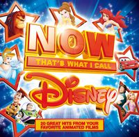Various Artists - Now Disney: That's What I Call Disney