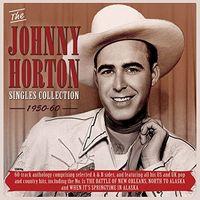 Johnny Horton - Singles Collection 1950-60