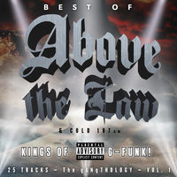 Above The Law - Best Of Above The Law & Cold 187-gangthology Vol.1