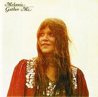 Melanie - Gather Me (Uk)