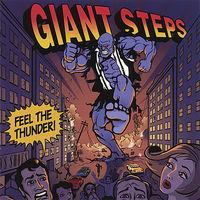 GIANT STEPS - Feel The Thunder