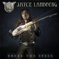 Jayce Landberg - Break the Spell