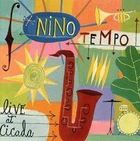 Nino Tempo - Live At Cicada