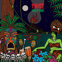 Hollie Cook - Twice