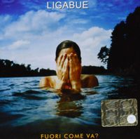 Ligabue - Fuori Come Va? [Deluxe Edition] [Digipak] [Remastered]