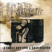 Caliban - A Small Boy and A Grey Heaven