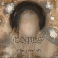 Tombs - Winterhours