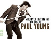 Paul Young - Wherever I Leave My Hat: The Best Of