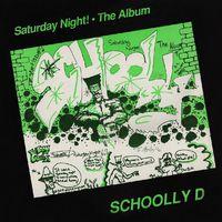Schoolly D - Saturday Night the Album