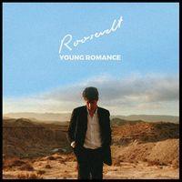 Roosevelt - Young Romance [LP]