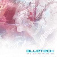 Bluetech - The Divine Invasion